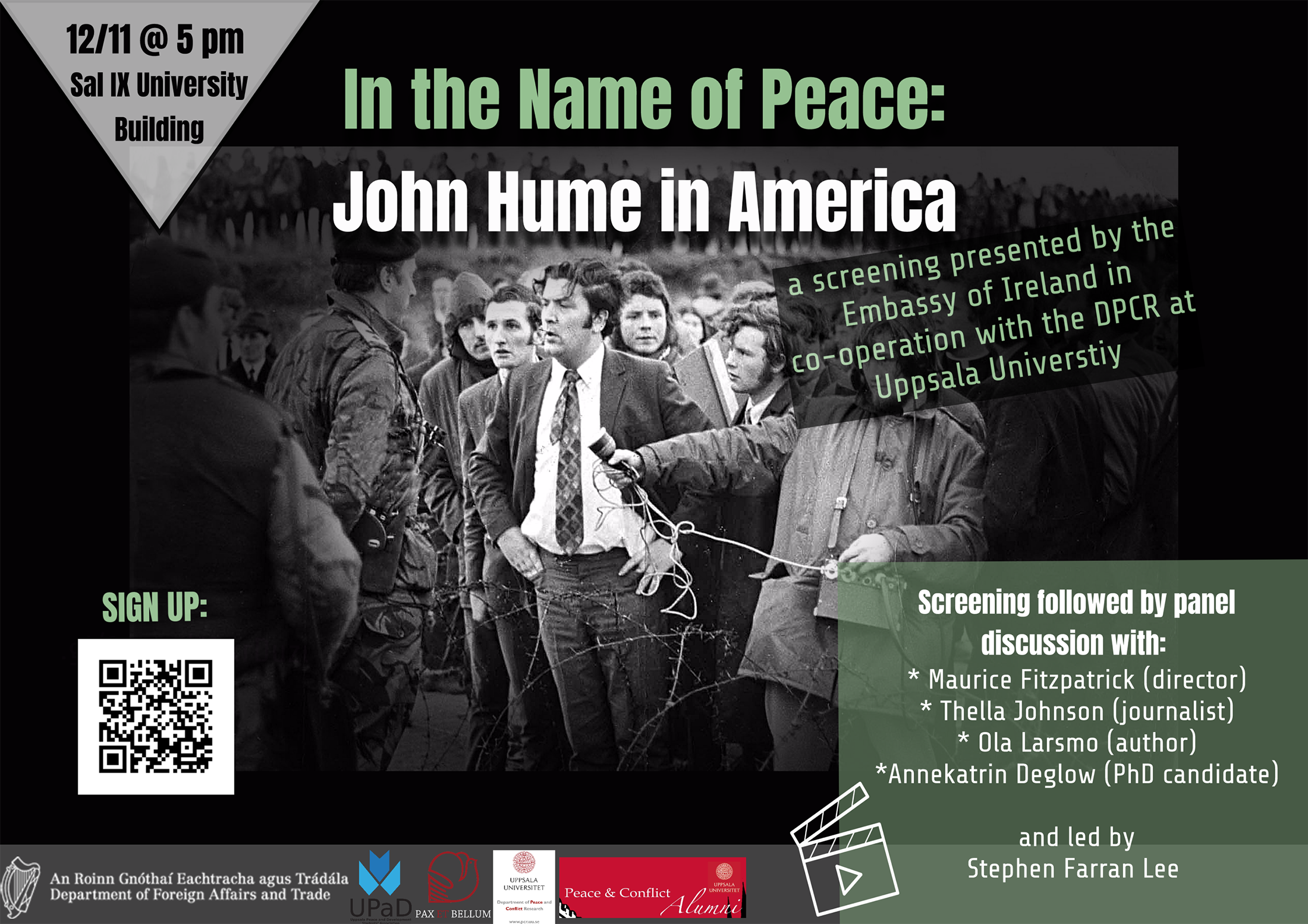 "Screening of ""In the Name of Peace: John Hume in America"" & Panel discussion"